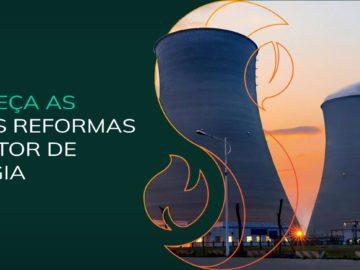 AS REFORMAS NO SETOR DE ENERGIA